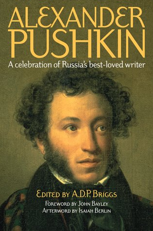 Alexander Pushkin: A Celebration of Russia's Best-Loved Writer