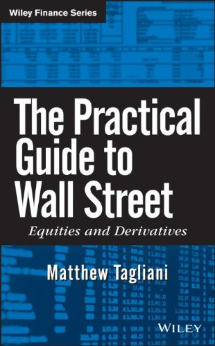 The Practical Guide to Wall Street: Equities and Derivatives