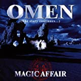 "Omen-the Story Continuesvon ""Magic Affair"""