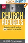 Church Refugees: Sociologists reveal...