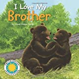 I Love My Brother - a Smithsonian I Love My Book