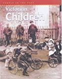 img - for Victorian Children (People in the Past) book / textbook / text book