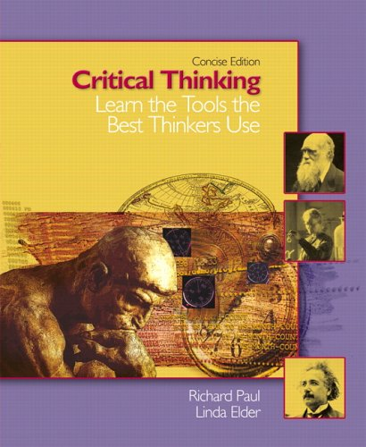 Critical Thinking: Learn the Tools the Best Thinkers Use,...