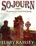 img - for SOJOURN: The Journey of a Scotch-Irish Family book / textbook / text book