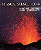 Physical Science Today (013669862X) by Pasachoff, Jay M.