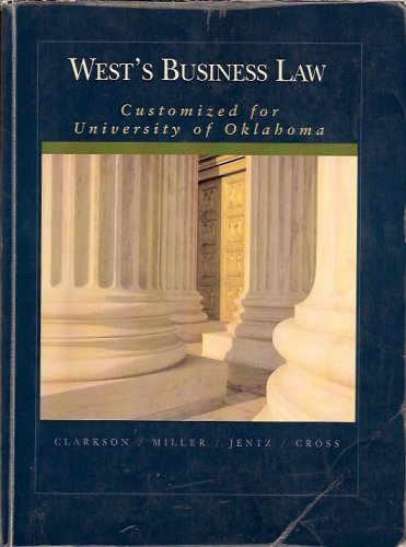 West's Business Law Custom Edition (Customized for the University of Oklahoma 10th.Ed.)
