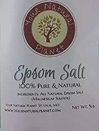 Your Natural Planet Epsom Salt 5lbs - Magnesium Sulfate Bath Salt - For Back Pain, Skin Problems, Aching Limbs, Muscle Strains, Healing Cuts, Muscle Pain and Cramps, Relieving Stress, Eliminating Toxins, and Soothing Aching Feet.