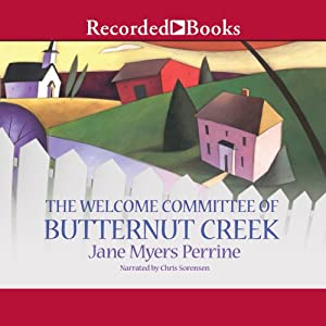 The Welcome Committee of Butternut Creek | [Jane Myers Perrine]