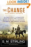 The Change: Tales of Downfall and Rebirth (Change Series)