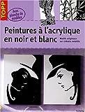 echange, troc Brigitte Pohle - Peintures à l'acrylique en noir et blanc