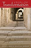 img - for Steps of Transformation: An Orthodox Priest Explores the Twelve Steps by Father Meletios Webber (2003-03-15) book / textbook / text book