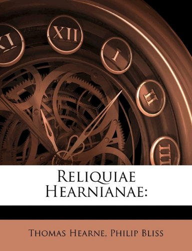 Reliquiae Hearnianae