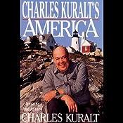 Charles Kuralt's America | [Charles Kuralt]