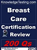 img - for Breast Care Certification Review (Certification in Breast Nursing) book / textbook / text book