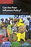img - for Can the Poor Influence Policy?: Participatory Poverty Assessments in the Developing World by Caroline M. Robb (2002-01-01) book / textbook / text book