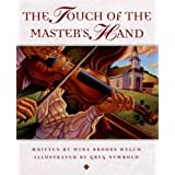 The Touch of the Master's Handby Myra Brooks Welch