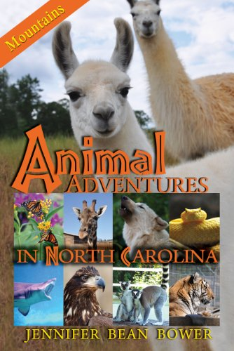 Jennifer Bean Bower - Animal Adventures in North Carolina: Mountains