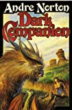 Dark Companion (2 Novels: Dark Piper and Dread Companion)
