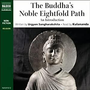 Buddha's Noble Eightfold Path | [Urgyen Sangharaskhita]