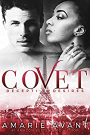 COVET: Deceptive Desires #0.5 Prequel (A BWWM New Adult Romance)