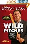 Wild Pitches: Rumblings, Grumblings,...