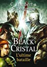 Black Cristal, tome 3