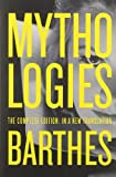 Image of By Roland Barthes Mythologies: The Complete Edition, in a New Translation (Reprint)