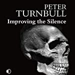 Improving the Silence   Peter Turnbull