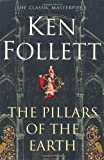 The Pillars of the Earth Ken Follett
