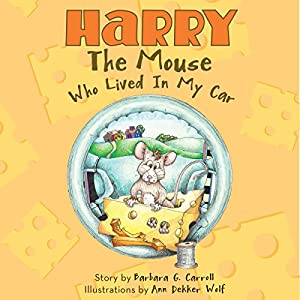 Harry the Mouse Who Lived in My Car Audiobook