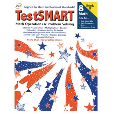 ECS LEARNING SYSTEMS ECS2517 TESTSMART PRACTICE BOOKS MATH OPE RATIONS AND PROBLEM SOLVING GRADE 8