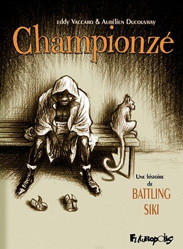 Championzé (Une histoire de Battling Siki)