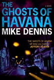 THE GHOSTS OF HAVANA (Key West Nocturnes series 2)