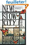 New Slow City: living simple in the w...