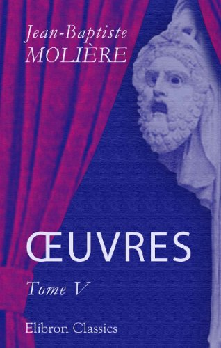 OEuvres: Tome 5