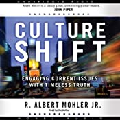Culture Shift: Engaging Current Issues with Timeless Truth | [Albert Mohler]