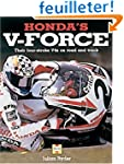 Honda's V-Force: The Four-Stroke V4s...