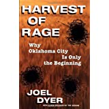 Harvest Of Rage: Why Oklahoma City Is Only The Beginning ~ Joel Dyer