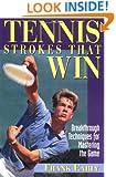 Tennis Strokes that Win