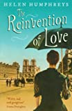The Reinvention of Love (1846687993) by Humphreys, Helen