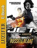 JET 2 - Verraten: New York Times Bestseller Autor Russell Blake (Thriller, Abenteuer, Action, Spannung)