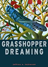 Grasshopper Dreaming Reflections on Killing and Loving