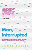 Man, Interrupted: Welcome to the Bizarre World of OCD, Where Once More is Never Enough