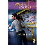 A Silent Pursuitby Lynette Eason