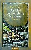 Das Lied der Befreiung Neschans. Ein phantastischer Roman.
