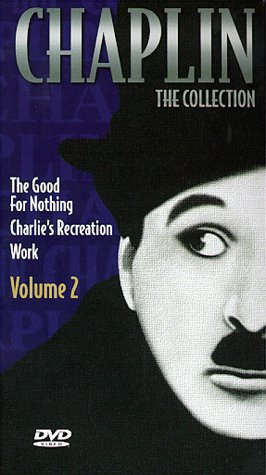 Chaplin - The Collection, Vol. 2 - Good For Nothing / Charlie'S Recreation / Work