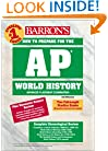 How to Prepare for the AP World History (Barron's AP World History)