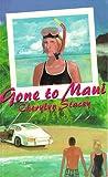 Gone to Maui