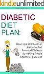 Diabetic Diet Plan: How I Lost 90 Pou...