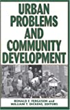 img - for Urban Problems and Community Development book / textbook / text book